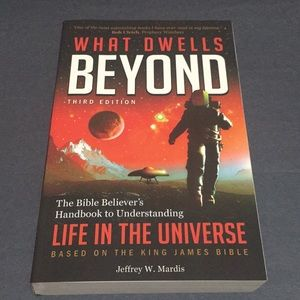What dwells beyond third edition the Bible believe